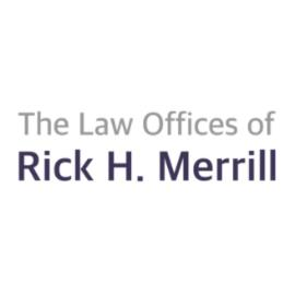 Law Offices of Rick H. Merrill